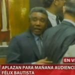 Aplazan juicio contra senador Félix Bautista
