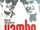 """""""Con mi corazón en Yambo"""" es una de las películas que se exhibirán hoy."""